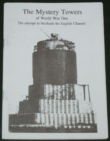 The Mystery Towers of World War One, by Frank R. Turner